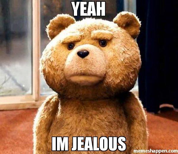 Yeah-im-jealous-meme-36317